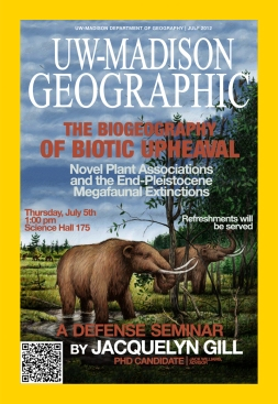 A poster designed as a mock cover of the magazine National Geographic, with information about my defense seminar. It has a picture of mastodons eating trees, and the text: The Biogeography of Biotic Upheaval: Novel Plant Associations and the End-Pleistocene Megafaunal Extinctions